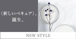 ベキュアそごう大宮店 / NEW STYLE 〈新しいベキュア〉、誕生。